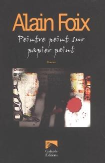 Peintre peint sur papier peint - AlainFoix