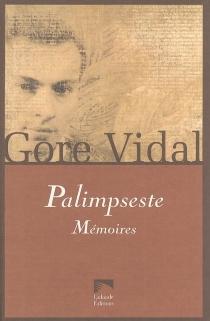 Palimpseste : mémoires - GoreVidal