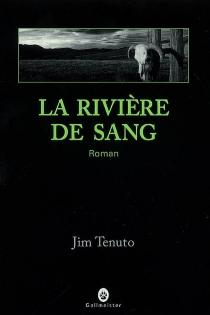 La rivière de sang - JimTenuto