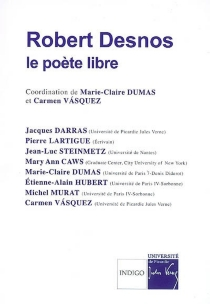 Robert Desnos, le poète libre -