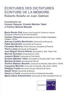 Ecritures des dictatures, écriture de la mémoire : Roberto Bolano et Juan Gelman -