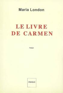 Le livre de Carmen - MariaLondon