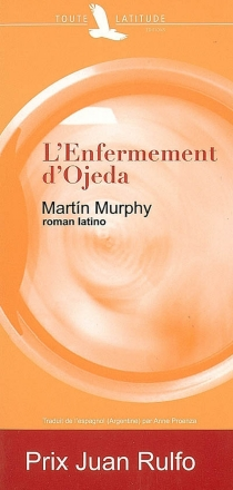 L'enfermement d'Ojeda - MartínMurphy