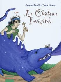 Le château invisible - SylvieChausse