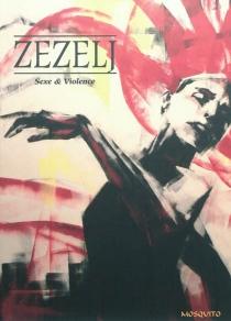 Sexe et violence - DanijelZezelj
