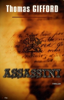 Assassini - Thomas Gifford