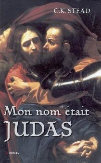 Mon nom était Judas - Christian KarlsonStead