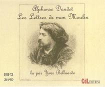 Les lettres de mon Moulin - AlphonseDaudet