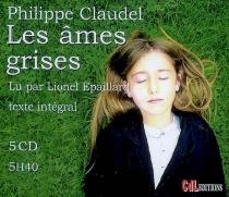 Les âmes grises : texte intégral - PhilippeClaudel