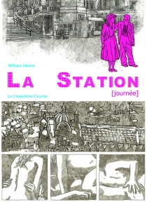 La station (journée) - William Henne