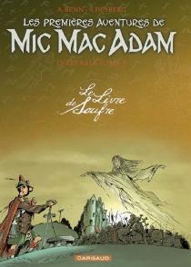 Mic Mac Adam : intégrale - AndréBenn