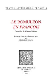 Le Romuleon en françois -