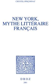 New York, mythe littéraire français - CrystelPinçonnat
