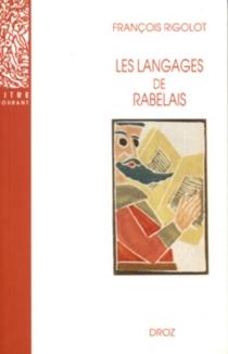 Les langages de Rabelais - FrançoisRigolot