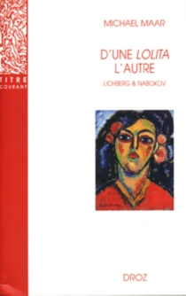 D'une Lolita l'autre : Heinz von Lichberg et Vladimir Nabokov - MichaelMaar