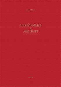 Les étoiles de Némésis : la rhétorique de la mémoire dans la poésie d'Ange Politien (1454-1494) - ÉmilieSéris