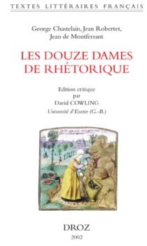 Les douze Dames de Rhétorique - GeorgesChastellain