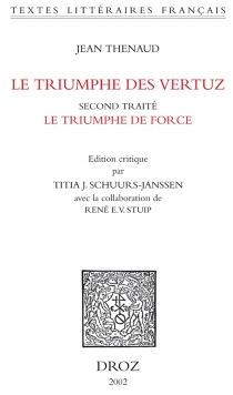 Le triumphe des vertuz : second traité, Le triumphe de force - Jean Thenaud