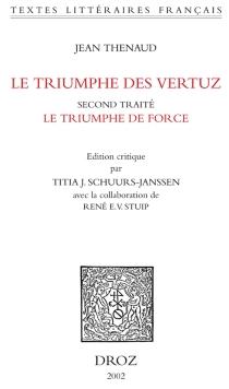 Le triumphe des vertuz : second traité, Le triumphe de force - JeanThenaud
