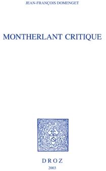 Montherlant critique - Jean-FrançoisDomenget