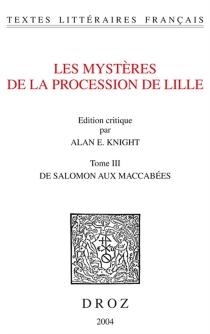 Les mystères de la procession de Lille -