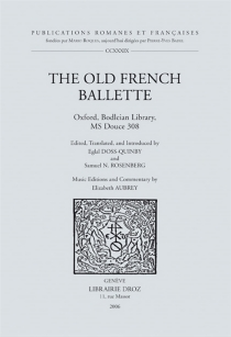 The old French ballette, Bodleian library, Ms Douce 308 -