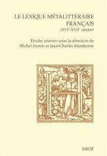 Le lexique métalittéraire français (XVIe-XVIIe siècles) -