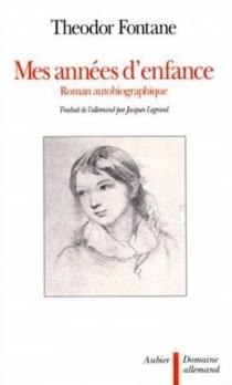 Mes années d'enfance : roman autobiographique - TheodorFontane