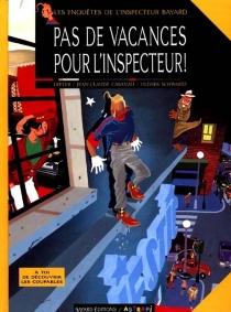 Les enquêtes de l'inspecteur Bayard - Jean-ClaudeCabanau