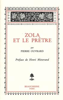 Zola et le prêtre - PierreOuvrard