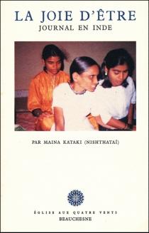 La Joie d'être, journal en Inde - Maina Kataki