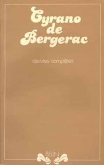 Oeuvres complètes - Savinien deCyrano de Bergerac