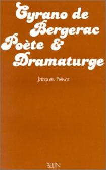 Cyrano de Bergerac, poète et dramaturge - JacquesPrévot