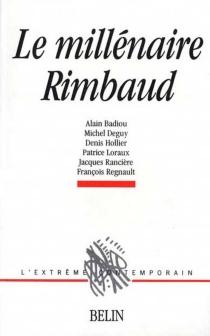 Le Millénaire Rimbaud -