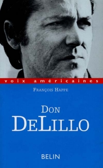 Don DeLillo - François Happe