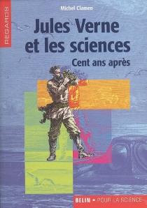 Jules Verne et les sciences : cent ans après - MichelClamen