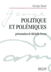 Politique et polémiques, 1843-1850 - GeorgeSand