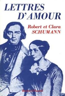 Lettres d'amour - ClaraSchumann