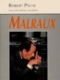 André Malraux| Suivi de Dernières années -