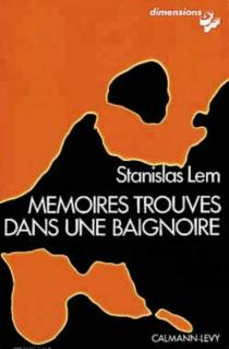 Mémoires trouvés dans une baignoire - StanislawLem