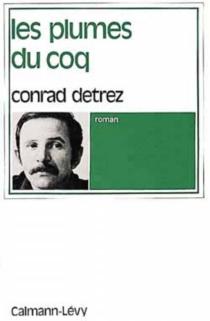 Les Plumes du coq - ConradDetrez