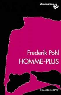 Homme-plus - Frederik Pohl