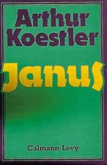 Janus : esquisse d'un système - ArthurKoestler