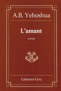 L'amant - Avraham B.Yehoshua