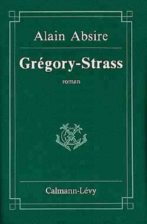 Gregory-strass - Alain Absire