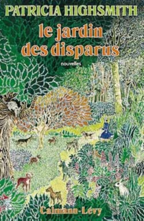 Le jardin des disparus - Patricia Highsmith