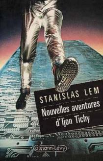 Nouvelles aventures d'Ijon Tichy - StanislawLem
