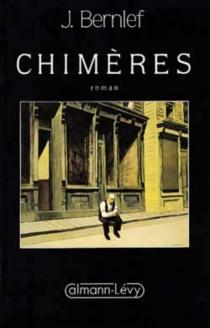 Chimères - J.Bernlef