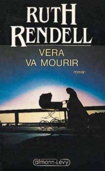 Véra va mourir - RuthRendell