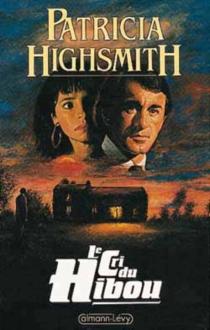 Le cri du hibou - PatriciaHighsmith
